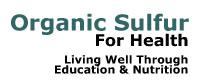 Organic Sulfur 4 Health